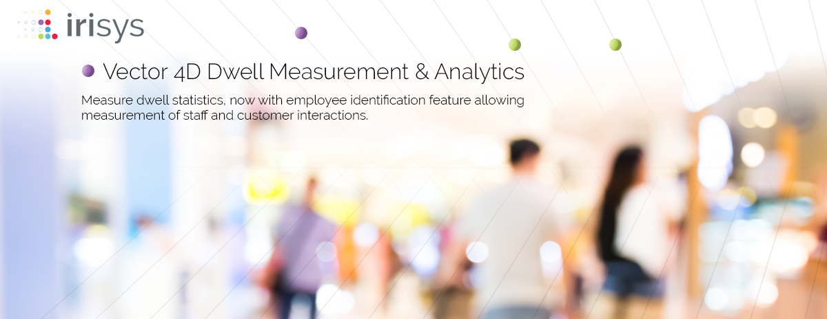 Vector 4D dwell management and analytics